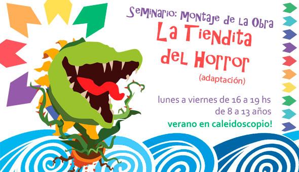 Seminario de Verano: Obra, La tiendita del Horror! – 8 a 13 años