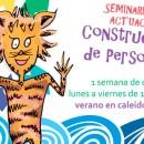 Seminario de Verano: Construcción de personaje – 10 a 14 años